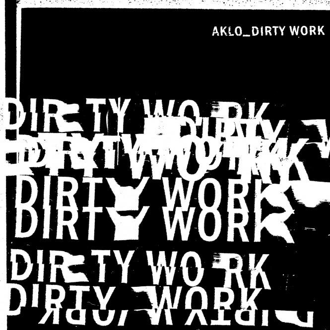 AKLO_DIRTYWORK_JK-1