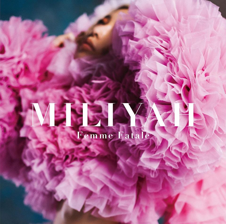 Miliyah-FemmeFatale-tuujou-H1-1