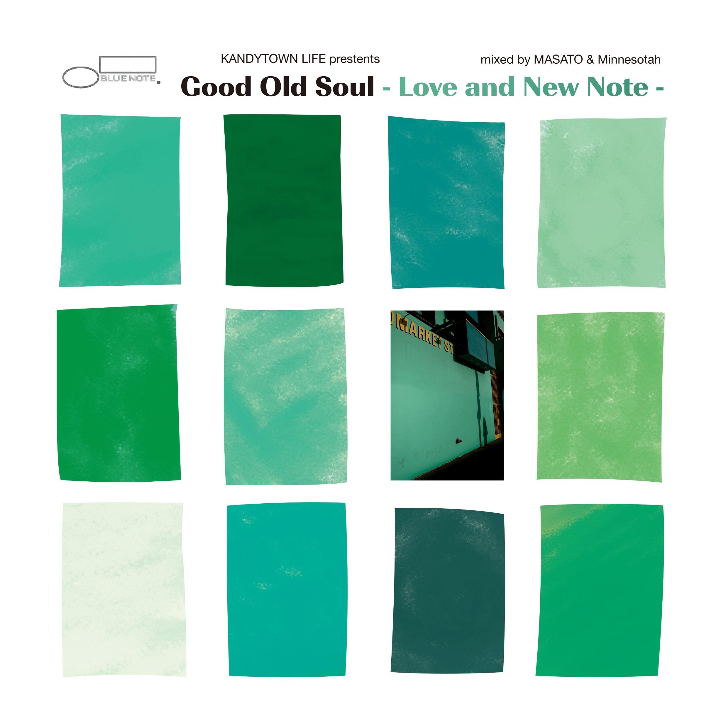 """ジャケット写真『KANDYTOWN LIFE presents """"Good Old Soul –Love and New Note"""" mixed by MASATO & Minnesotah』"""
